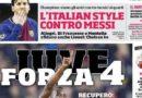 """Rassegna stampa sportiva: """"Ciaone"""" """"Juve forza 4"""""""