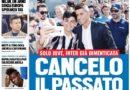 """Rassegna stampa 28 giugno: """"Cancelo il passato"""" """"Ci vediamo in spiaggia"""""""